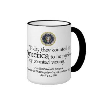 """... they counted on America ... "" 15oz Reagan Mug"