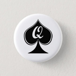 they queen of spades 3 cm round badge