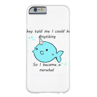 They told me I could be anything.. Barely There iPhone 6 Case