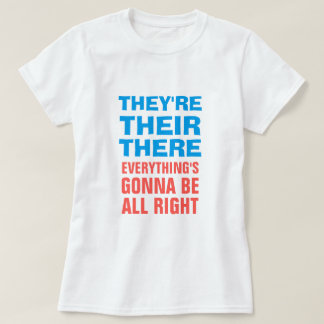 They're Their There T-Shirt