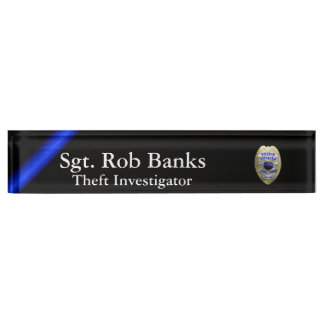 Thin Blue Line - Choose One of Four Custom Badges Name Plate