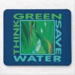 Think Green, Save Water