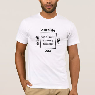Think outside the box - check inside the box T-Shirt