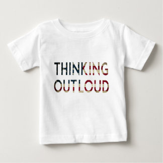 Thinking Out Loud Flag Design Baby T-Shirt