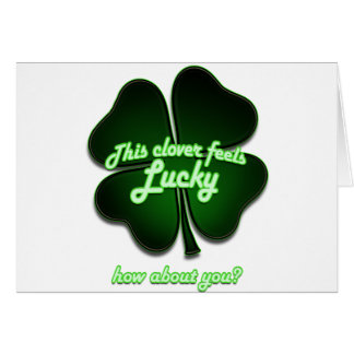 This clover feels lucky, how about you? card