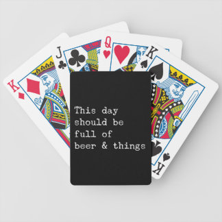 This day should be beer and things bicycle playing cards