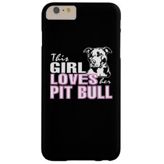 This Girl Loves Her PIT BULL Barely There iPhone 6 Plus Case