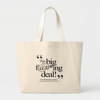 This is a Big F-ing Deal Bags