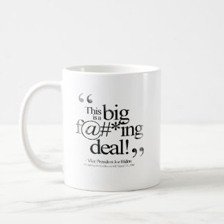 This is a Big F-ing Deal Faded.png Basic White Mug