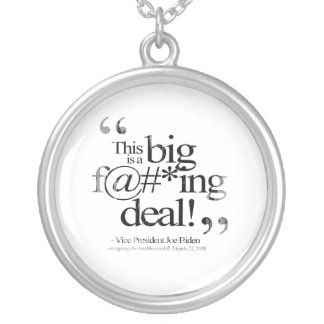 This is a Big F-ing Deal Faded.png Jewelry