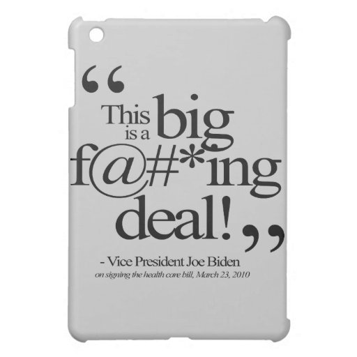 This is a Big F-ing Deal iPad Mini Case
