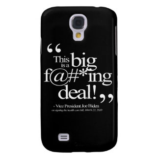 This is a Big F-ing Deal - Joe Biden Galaxy S4 Cover