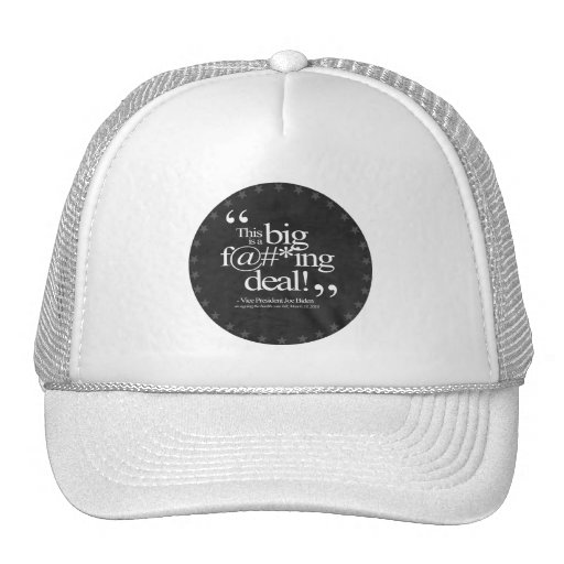 This is a Big F-ing Deal - Joe Biden Mesh Hats