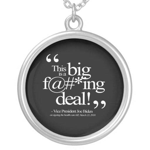 This is a Big F-ing Deal - Joe Biden Pendant