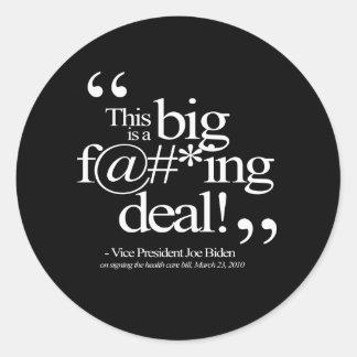 This is a Big F-ing Deal - Joe Biden Round Stickers