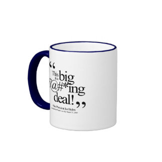 This is a Big F-ing Deal Coffee Mugs