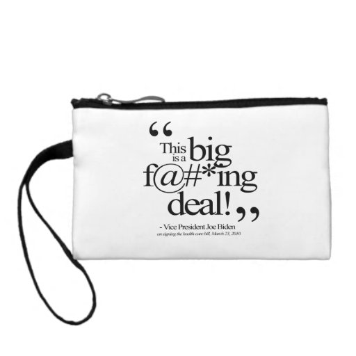 THIS IS A BIG F-ING DEAL -.png Change Purse