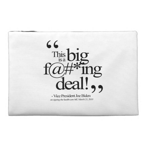 THIS IS A BIG F-ING DEAL -.png Travel Accessory Bags