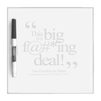 THIS IS A BIG F-ING DEAL -.png Dry Erase Board