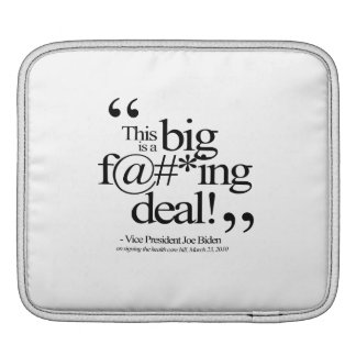THIS IS A BIG F-ING DEAL -.png iPad Sleeves