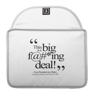THIS IS A BIG F-ING DEAL -.png Sleeve For MacBook Pro