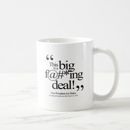 THIS IS A BIG F-ING DEAL -.png Coffee Mug