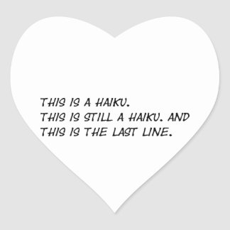 """This is a Haiku"" Funny Poem - Ironic Meme Heart Sticker"