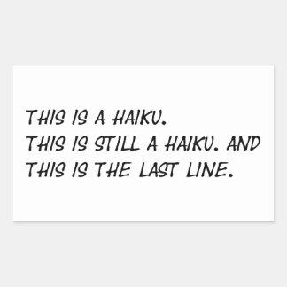 """This is a Haiku"" Funny Poem - Ironic Meme Rectangular Sticker"