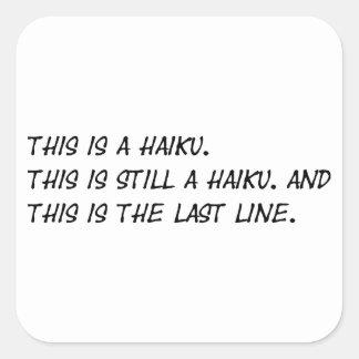 """This is a Haiku"" Funny Poem - Ironic Meme Square Sticker"