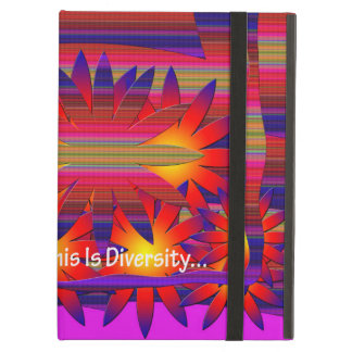 This is DIVERSITY iPad Air Cases