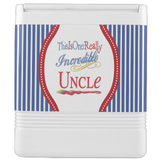 This Is One Really Incredible Uncle Gift Chilly Bin