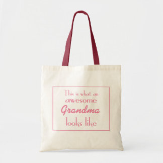 This Is What An Awesome Grandma Looks Like Budget Tote Bag