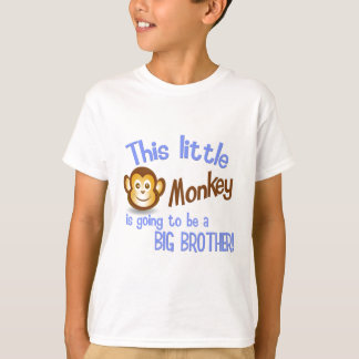 This Little Monkey is going to be a BIG BROTHER! T-Shirt