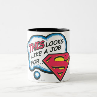 This Looks Like a Job for Superman Two-Tone Coffee Mug