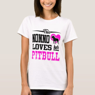 THIS NONNO LOVES HER PITBULL T-Shirt