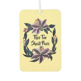"""""""This Too Shall Pass"""" Watercolor Lily Wreath Car Air Freshener"""