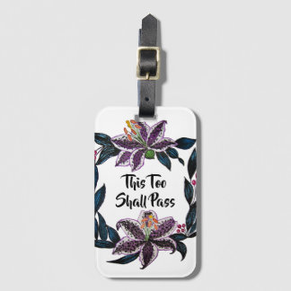 """This Too Shall Pass"" Watercolor Lily Wreath Luggage Tag"