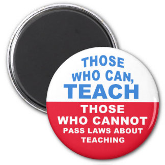 Those who can, Teach, Those who cannot pass Laws Magnet