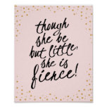 Though She Be Little, She is Fierce Pink Gold Print