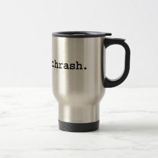 thrash. stainless steel travel mug