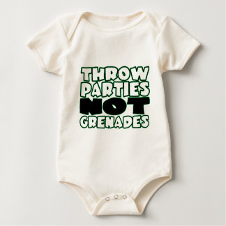 Throw Parties Not Grenades Baby Bodysuit