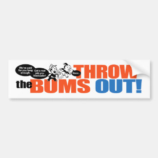 Throw The Bums Out 1 Bumper Sticker