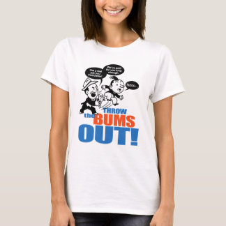Throw The Bums Out 2 T-Shirt