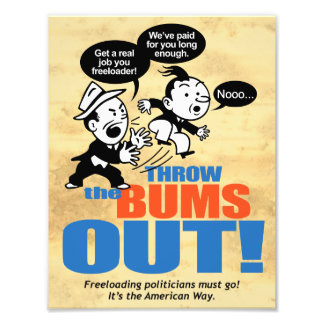 Throw The Bums Out Photographic Print