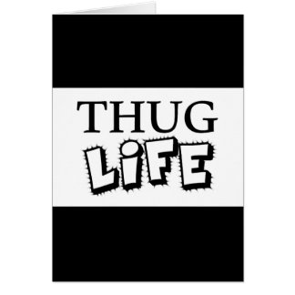 THUG LIFE ATTITUDE MOTTO GANGS GANGSTER TOUGH HOOD CARD