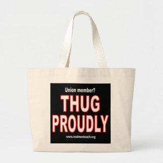Thug proudly large tote bag