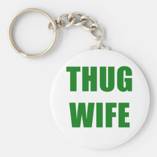 Thug Wife Key Ring