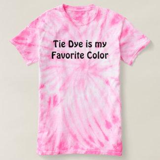 Tie dye is my favorite color. T-Shirt