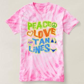 Tie Dye Peace Love Tan Lines shirt