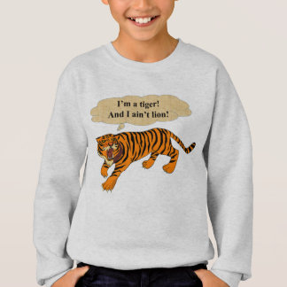 Tigers, Lions and Puns Sweatshirt
